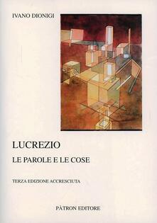 Lucrezio. Le parole e le cose - Ivano Dionigi - copertina