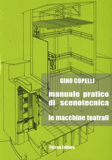 Librisulladiversita.it Manuale pratico di scenotecnica. Le macchine teatrali Image