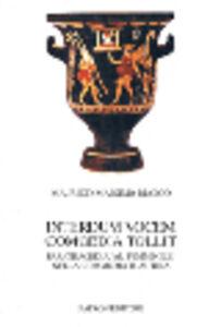 Foto Cover di Interdum vocem comoedia tollit. Paratragedia «al femminile» nella commedia plautina, Libro di Maurizio M. Bianco, edito da Pàtron