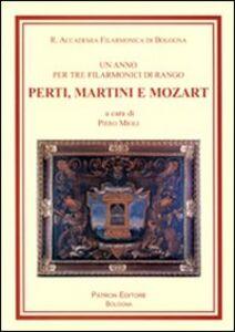 Foto Cover di Un anno per tre filarmonici di rango, Perti, Martini e Mozart, Libro di  edito da Pàtron