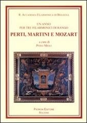 Un anno per tre filarmonici di rango, Perti, Martini e Mozart