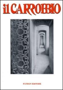 Il Carrobbio. Tradizioni, problemi, immagini dellEmilia Romagna (2008). Vol. 34.pdf