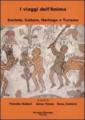 I viaggi dell'anima. Societa, culture, heritage e turismo