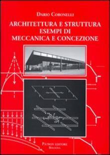 Architettura e struttura. Esempi di meccanica e concezione.pdf