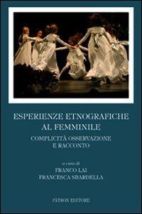 Esperienze etnografiche al femminile. Complicità, osservazione e racconto