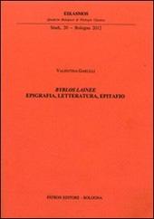 Byblos lainee. Epigrafia, letteratura, epitafio
