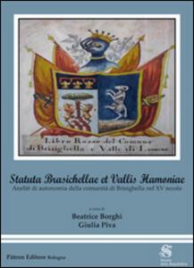 Statuta Brasichellae et Vallis Hamoniae. Aneliti di autonomia della comunità di Brisighella nel XV secolo