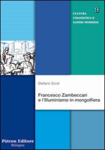 Francesco Zambeccari e l'illuminismo in mongolfiera