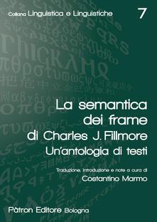 Winniearcher.com La semantica dei frame di Charles J. Fillmore. Un'antologia di testi Image