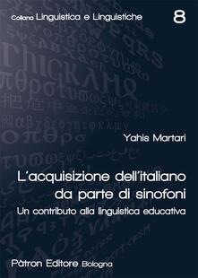 Winniearcher.com L' acquisizione dell'italiano da parte di sinofoni. Un contributo alla linguistica educativa Image