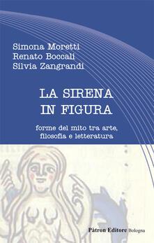 Winniearcher.com La sirena in figura. Forme del mito tra arte, filosofia e letteratura Image