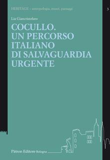 Cocullo. Un percorso italiano di salvaguardia urgente - Lia Giancristofaro - copertina