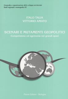 Winniearcher.com Scenari e mutamenti geopolitici. Competizione ed egemonia nei grandi spazi Image