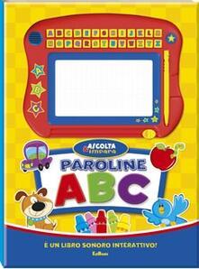 Premioquesti.it Paroline ABC. Libro sonoro. Con gadget Image