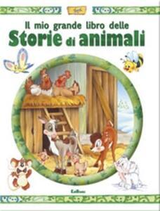 Il mio grande libro delle storie di animali