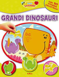 Libro Grandi dinosauri. Con adesivi