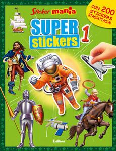 Super stickers. Stickersmania. Vol. 1