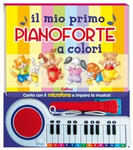 Il mio primo pianoforte a colori. Con gadget