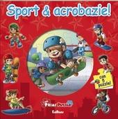 Sport e acrobazie! Con 5 puzzle