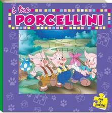 Librisulladiversita.it I tre procellini. Con 5 puzzle Image