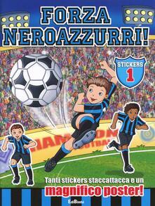 Antondemarirreguera.es Forza neroazzurri. Con stickers vol. 1-2. Ediz. illustrata Image