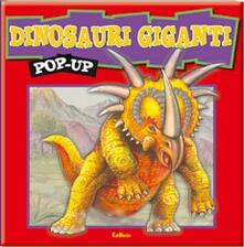 Dinosauri giganti. Libro pop-up.pdf