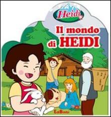 Amatigota.it Il mondo di Heidi. Con gadget Image