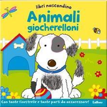 Libri nascondino. Animali giocherelloni. Libro pop-up.pdf