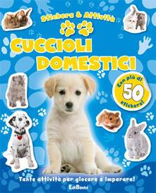 Camfeed.it Cuccioli domestici. Con adesivi Image