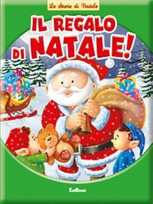 Il regalo di Natale. Ediz. illustrata.pdf