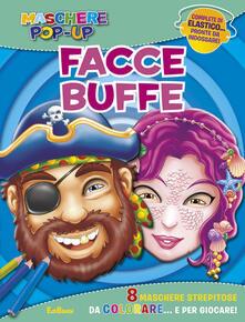 Facce buffe. Maschere pop-up. Con gadget.pdf