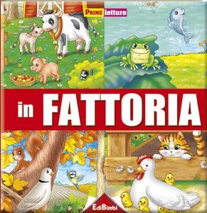 La fattoria. Ediz. illustrata