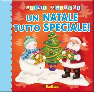 Foto Cover di Un Natale tutto speciale!, Libro di  edito da Edibimbi