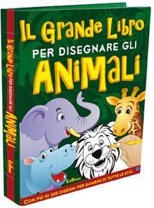Voluntariadobaleares2014.es Il grande libro per disegnare gli animali. Disegna con noi Image