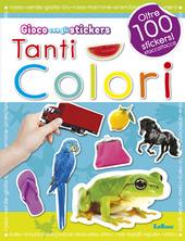 Tanti colori. Con adesivi