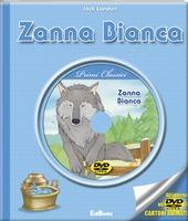 Zanna Bianca. Con DVD
