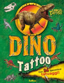 Dino Tattoo. Con adesivi. Ediz. illustrata.pdf