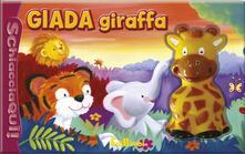 Librisulrazzismo.it Giada giraffa. Schiaccia qui. Ediz. illustrata Image