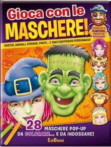 Osteriacasadimare.it Gioca con le maschere! Maschere pop-up. Con gadget Image