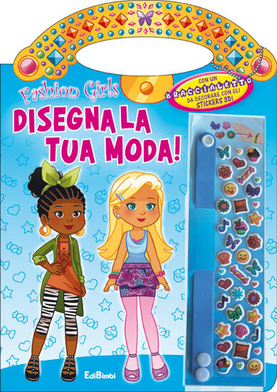 Disegna la tua moda fashion girls libro edibimbi ibs for Disegna la tua casa