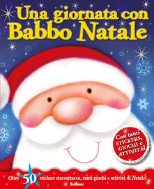 Una giornata con Babbo Natale. Con adesivi.pdf
