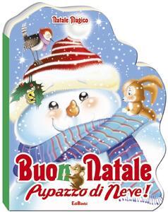 Buon Natale pupazzo di neve! Natale magico