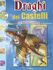 Draghi dei castelli. Leggi colora e gioca. Con poster