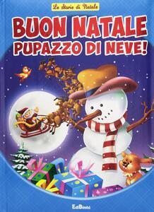Pupazzo di neve! Storie di Natale