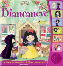 Secchiarapita.it Biancaneve. Libro sonoro Image