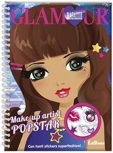 Make-up artist popstar. Ragazze glamour