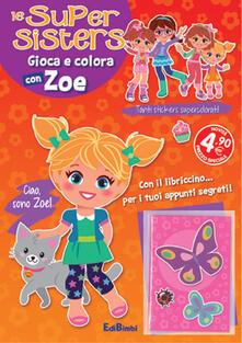 Daddyswing.es Gioca e colora con Zoe. Le super sisters Image