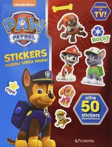 Cuccioli senza paura! Paw Patrol stickers. Con adesivi.pdf