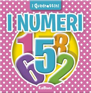 Foto Cover di I numeri, Libro di  edito da Edibimbi