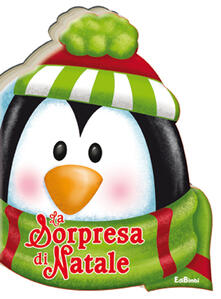 Camfeed.it La sorpresa di Natale. Ediz. illustrata Image